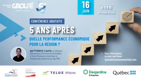5 ans après : quelle performance économique pour la région ?